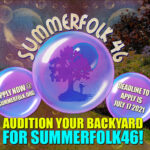Audition your back yard for Summerfolk46